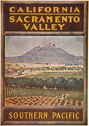[Southern Pacific Railroad promotional pamphlet: Sacramento Valley]