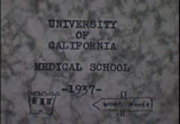 University of California Medical School. Class of 1938 - reel 2