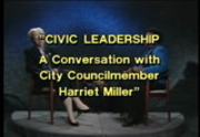 Civic Leadership: A Conversation with City Councilmember Harriet Miller""