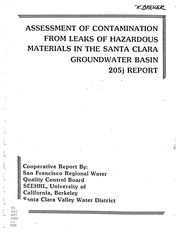 Assessment of Contamination From Leaks of Hazardous Materials In The Santa Clara Groundwater Basin : 205J Report, Part 1 of 3