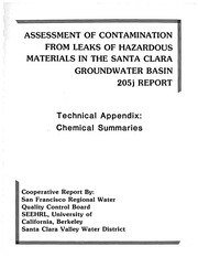 Assessment of Contamination From Leaks of Hazardous Materials In The Santa Clara Groundwater Basin : 205J Report, Part 3 of 3