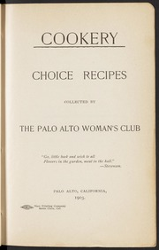 Cookery: Choice Recipes Cookbook by the Woman's Club of Palo Alto