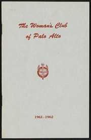 67th Annual Announcement of the Woman's Club of Palo Alto: 1961-1962