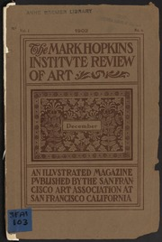 The Mark Hopkins Institute Review of Art - 1902-12 - Vol 1, No 6