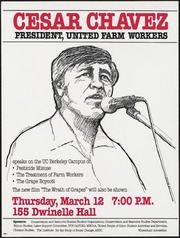 Cesar Chavez President, United Farm Workers