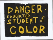 Danger: Educated Student Of Color