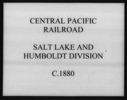 Central Pacific Railroad, Salt Lake and Humboldt Division, circa 1880 Maps